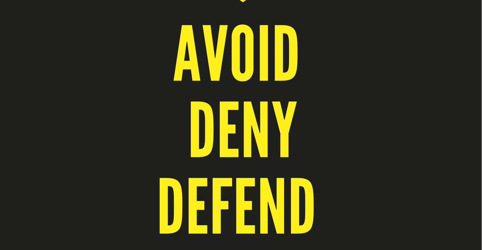 AVOID DENY DEFEND